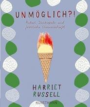 Russell, Harriet Unmöglich?!