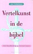 J. Fokkelman , Vertelkunst in de bijbel