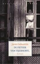 Sebastin, Javier De fietser van Tsjernobyl