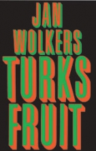 Jan Wolkers , Turks Fruit