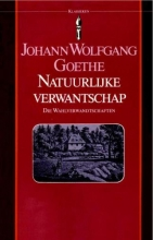 Johann Wolfgang Goethe , Natuurlijke verwantschap