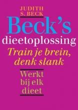 Judith S. Beck , Beck`s dieetoplossing
