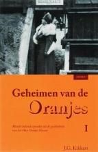 J.G. Kikkert , Geheimen van de Oranjes 1