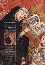 J. van Moolenbroek Mirakels historisch