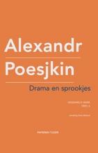 Alexandr  Poesjkin Verzameld werk Alexandr Poesjkin Drama en sprookjes