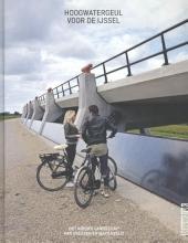 Ria Dubbeldam Mark Hendriks, Hoogwatergeul voor de ijssel