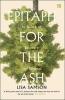 <b>Samson, Lisa</b>,Epitaph for the Ash