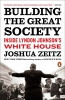 Zeitz, Joshua, Building the Great Society