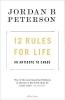 Jordan B. Peterson, 12 Rules for Life