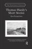 Juliette Berning Schaefer,   Siobhan Craft Brownson, Thomas Hardy`s Short Stories