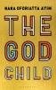 Ayim Nana Oforiatta Ayim, The God Child