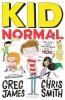 James Greg & C.  Smith, Kid Normal