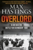 Hastings, Max, Overlord