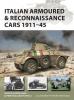 Cappellano, Filippo, Italian Armoured & Reconnaissance Cars 1911-45