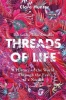 Clare Hunter, Threads of Life