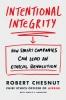 Chesnut Robert, Intentional Integrity