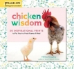 Melissa Caughey, Chicken Wisdom Frame-Ups: 50 Inspirational Prints to Put You in a Fresh Frame of Mind