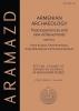 Aram Kosyan,   Pavel S. Avetisyan,   Arsen Bobokhyan,   Yervand Grekyan, Armenian Archaeology: Past Experiences and New Achievements