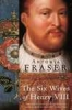 Antonia Fraser, Six Wives of Henry Viii