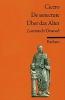 Cicero, Marcus Tullius, Cato der Ältere über das Alter / Cato maior de senectute