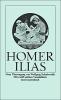 Homer,   Schadewaldt, Wolfgang, Ilias