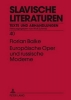 Balke, Florian, Europaeische Oper und russische Moderne