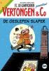 Hec  Leemans,  Luc   Vanas,  Wim  Swerts, De geslepen slaper