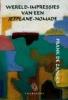 <b>Frank de Zanger</b>,Wereld-impressies van een jetplane-nomade