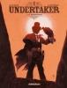 <b>Ralph Meyer  &amp; Xavier  Dorison</b>,Undertaker 01