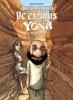 <b>David  Ratte</b>,De reis van de vaders De exodus volgens Yona 4 Transhumance