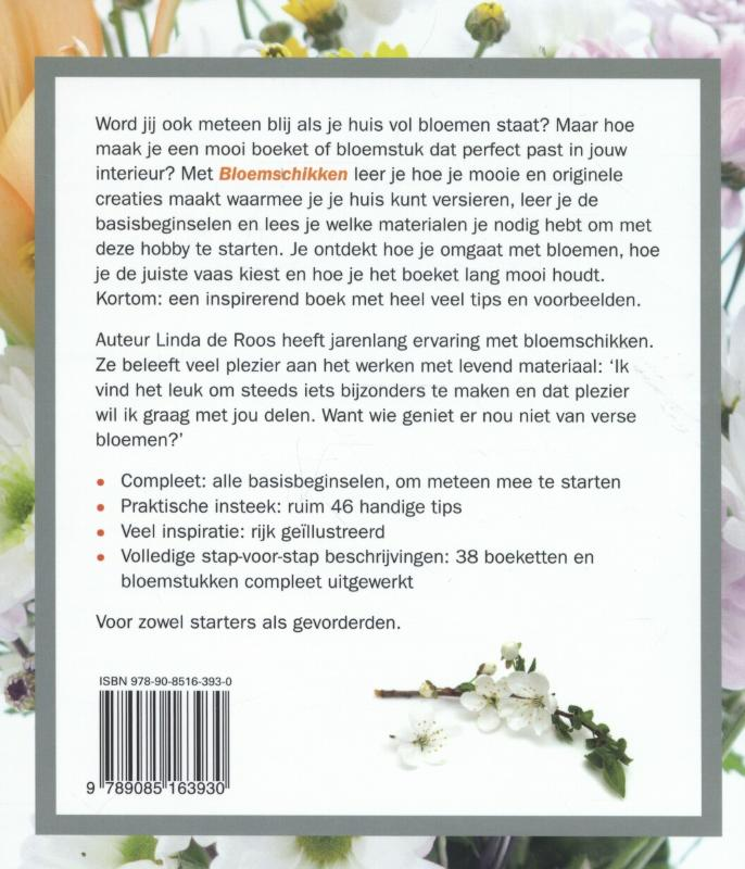 Linda de Roos,Bloemschikken