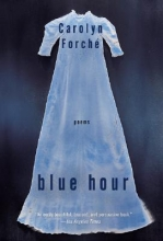 Forche, Carolyn Blue Hour