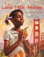 Thomas, Joyce Carol In the Land of Milk and Honey