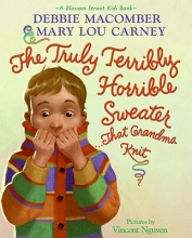 Macomber, Debbie,   Carney, Mary Lou The Truly Terribly Horrible Sweater...that Grandma Knit