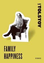 Tolstoy, Leo Family Happiness