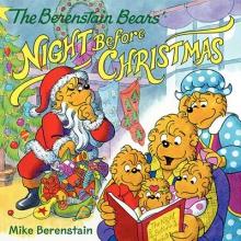 Berenstain, Mike The Berenstain Bears` Night Before Christmas