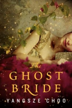 Choo, Yangsze The Ghost Bride