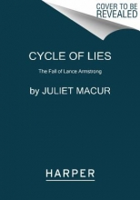 Macur, Juliet Cycle of Lies