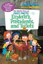 Gutman, Dan Explorers, Presidents, and Toilets