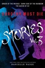 Danielle Paige Dorothy Must Die Stories Volume 3