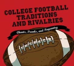 Herzog, Jonathan College Football Traditions and Rivalries