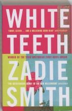 Zadie  Smith , White Teeth
