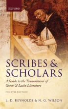 Reynolds, L. D.,   Wilson, N. G. Scribes and Scholars