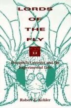 Robert E. Kohler Lords of the Fly