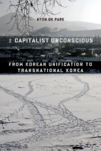 Hyun Ok Park The Capitalist Unconscious
