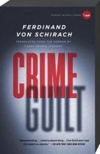 Von Schirach, Ferdinand Crime and Guilt
