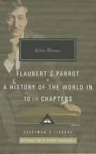Barnes, Julian Flaubert`s Parrot, a History of the World in 10 1/2 Chapters