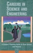 National Academy of Engineering Careers in Science and Engineering