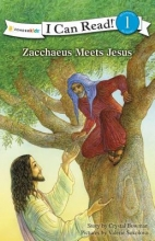 Bowman, Crystal Zacchaeus Meets Jesus