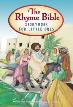 Sattgast, L. J. The Rhyme Bible Storybook for Little Ones